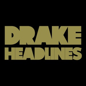 DRAKE HEADLINESitunes 300x300 New Video: Drake ~ Headlines (OFFICIAL VIDEO)