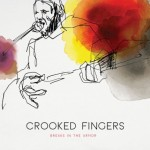 Album Review: Crooked Fingers – Breaks in the Armor