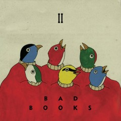 Bad Books II