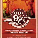 Old 97s Too Far To Care