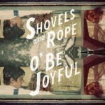Shovels and Rope Cover 0712