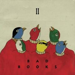 Bad Books II