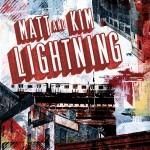 Matt & Kim's Lightning